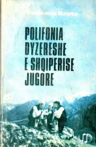 Polifonia dyzërëshe e Shqipërisë jugore